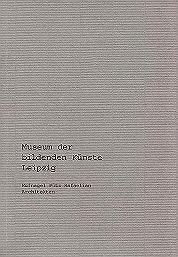 Museum der bildenden Künste 2004